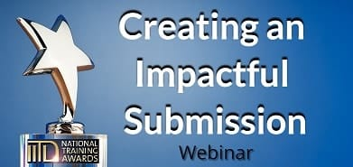 Creating an Impactful Submission - Webinar - IITD Training Awards 2018